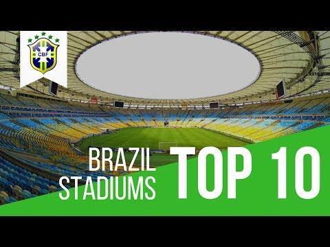 TOP 10 STADIUMS - BRAZIL