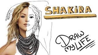 SHAKIRA | Draw My Life