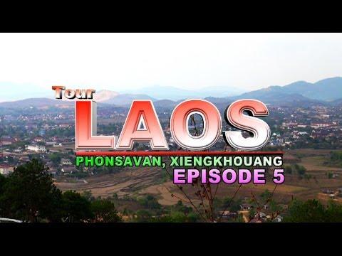 Suab Hmong Tour Laos 2013: EP 5 - Phonsavan, Xieng Khouang