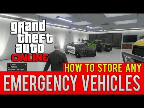 GTA ONLINE HOW TO STORE ANY EMERGENCY VEHICLE IN YOUR GARAGE TUTORIAL (GTA 5 MULTIPLAYER)
