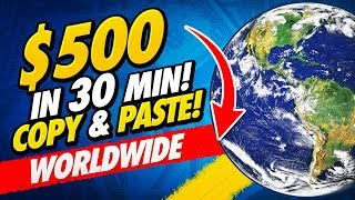 🔥 Earn $500 in 30 Min FREE! Simple Copy and Paste! Make Money Online 2020! (WORLDWIDE!)