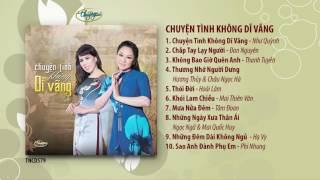 CD Chuyện Tình Không Dĩ Vãng (TNCD579) songs from PBN 120
