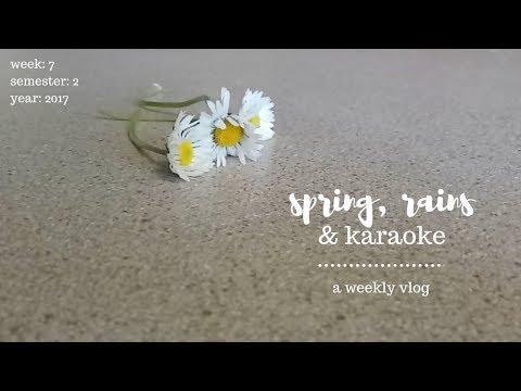 spring, rains & karaoke | #unilyf