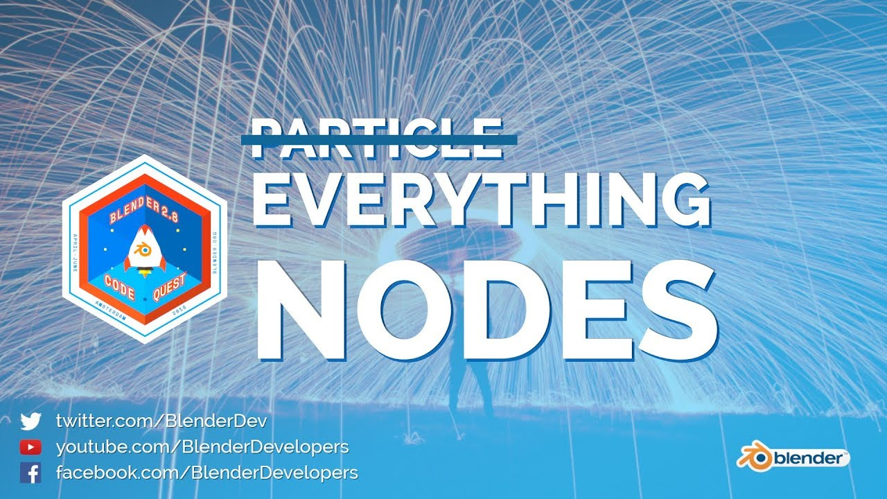 EVERYTHING NODES 🎆 - Blender 2 8 Code Quest