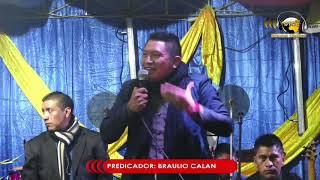 PREDICADOR  BRAULIO CALAN