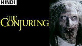 The Conjuring (2013) Full Horror Movie Explained in Hindi