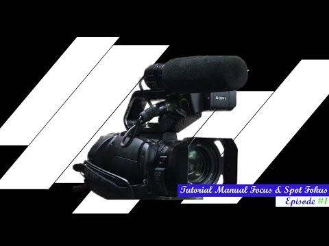 Sony PXW X70 Tutorial How To Use Manual And Spot Focus