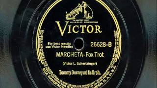 "Tommy Dorsey & His Orchestra - ""Marcheta"""