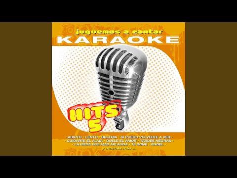 Si Puedo Volverte a Ver (Karaoke Version) (Originally Performed By Benny y Miguel Bosé)