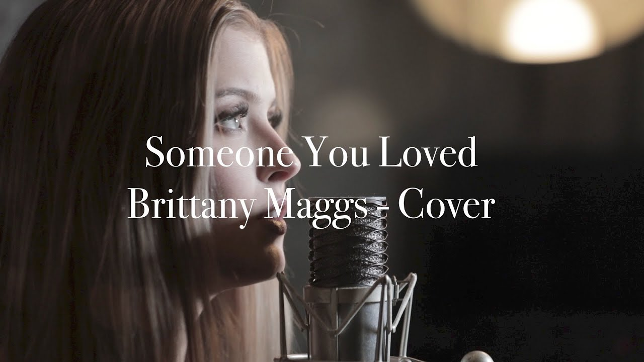 Lewis Capaldi Someone You Loved Brittany Maggs Cover