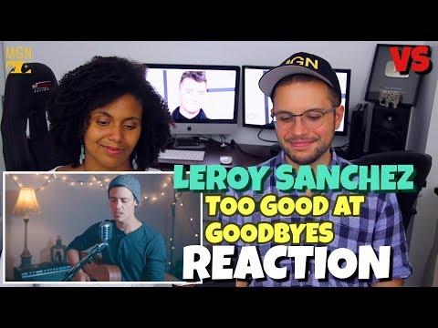 Leroy Sanchez - Too Good At Goodbyes | Sam...