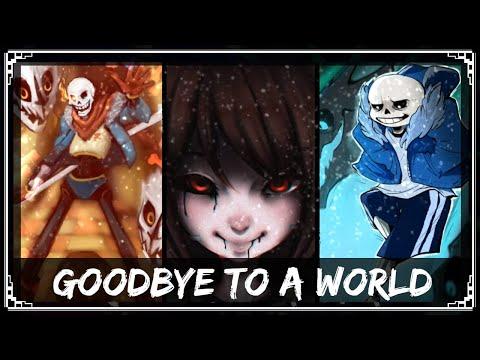 [Undertale Remix] SharaX - Goodbye To A World (Cider, Chronos & Zephyr's Vocals)
