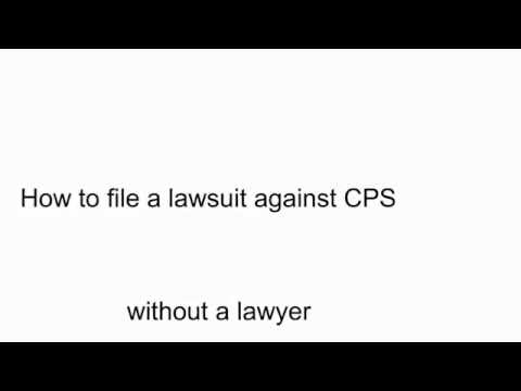 How to file a lawsuit against CPS