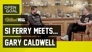 Si Ferry Meets... Gary Caldwell - Newcastle Education| Hibs| Celtic, Titles & Tough Times| Wigan