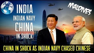 CHINA in SHOCK as INDIA Navy chased away Chinese Navy in (MALDIVES)