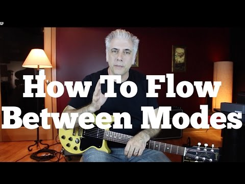 How To Flow Between Modes - Transition Tones For Soloing