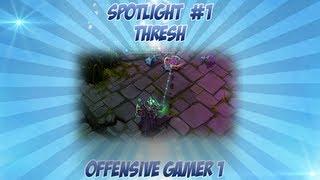 Thresh, Spotlight PT-BR @Tixinhadois