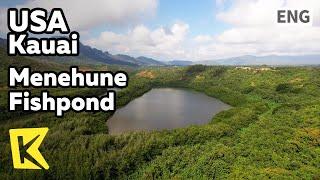【K】USA Travel-Kauai[미국 여행-카우아이]전설의 양어장/Alekoko/Menehune Fishpond