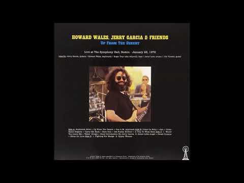 Howard Wales, Jerry Garcia & Friends* – Gypsy Women live (1972)