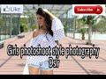 Girls photoshoot style photography dslr