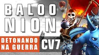 CV7 DETONANDO NA GUERRA   BALOONION (Balões e Servos)   CLASH OF CLANS