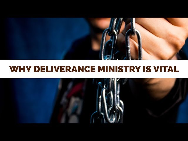 Why Deliverance Ministry is Vital Today| School of Deliverance