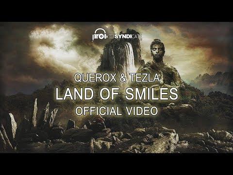 Querox & Tezla - Land Of Smiles (Official Video)