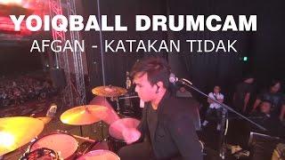 Gambar cover AFGAN - KATAKAN TIDAK (YOIQBALL DRUMCAM)