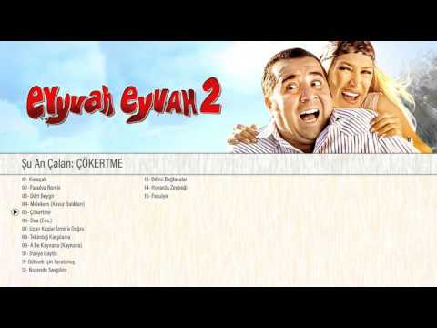 Eyyvah Eyvah 2 - Orijinal Film Müzikleri (Full Soundtrack) indir