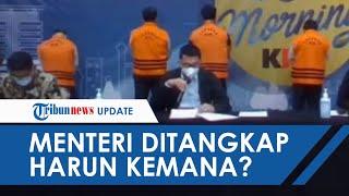 KPK Tangkap Edhy Prabowo,  ICW: Level Menteri Dapat Ditangkap, Sedangkan Harun Masiku Tidak?