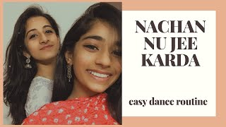 NACHAN NU JEE KARDA | ANGREZI MEDIUM | EASY CHOREOGRAPHY | QUARANTINE DANCE | DYNAMIC DANCE DUO
