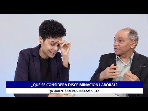 ¿Qué Se Considera Discriminación Laboral Y A Quién Le Reclamamos?