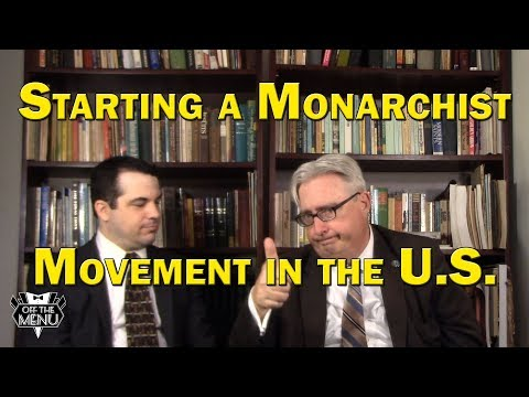 Starting a Monarchist Movement in the U.S.