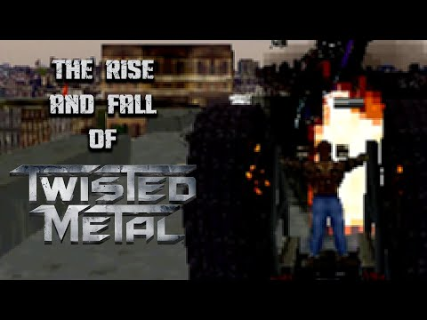 The Rise And Fall Of Twisted Metal
