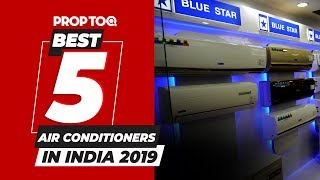 BEST 5 AIR CONDITIONERS IN INDIA 2019