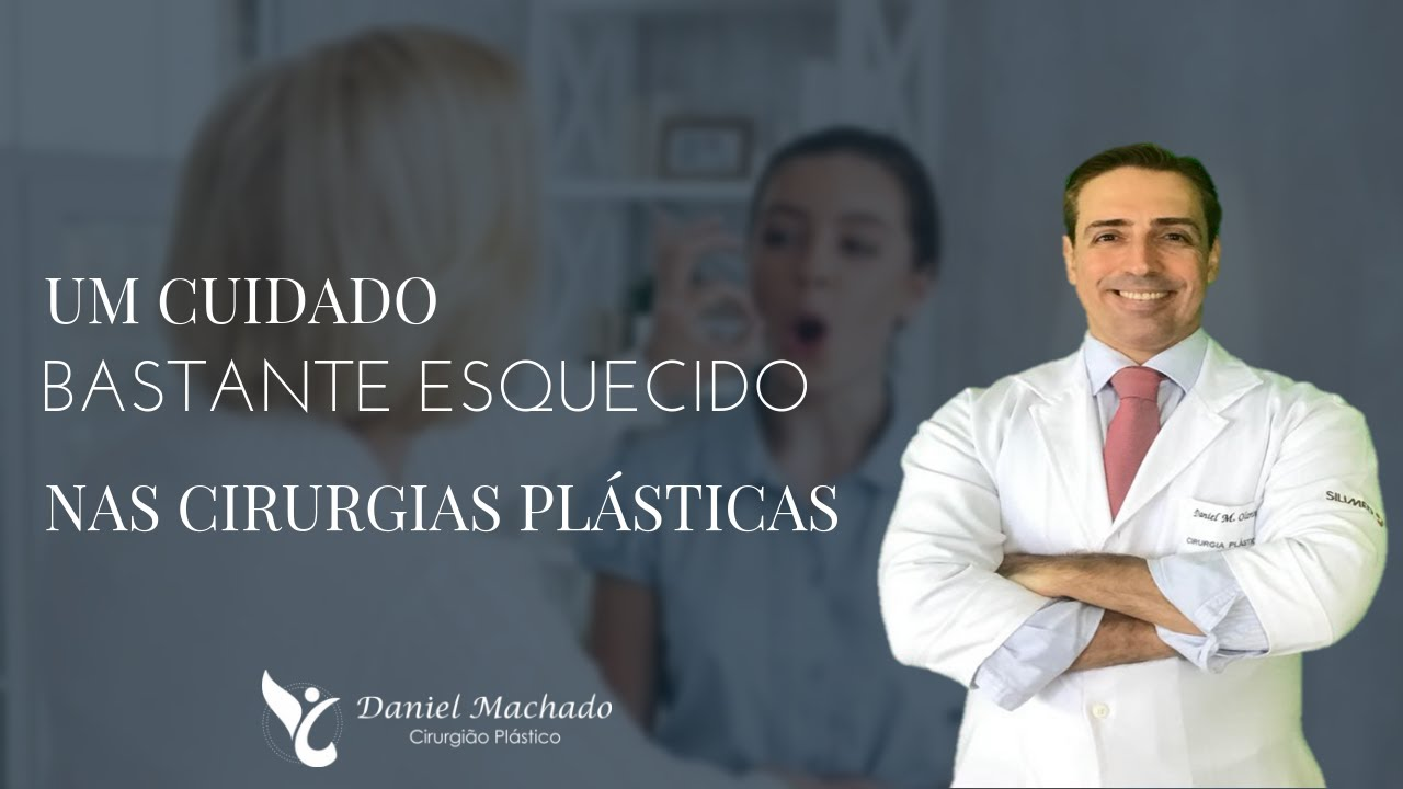 Um Cuidado bastante ESQUECIDO nas Cirurgias Plásticas...