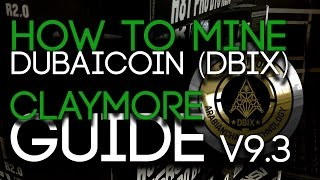 How To Mine Dubaicoin (DBIX) Guide, Claymore Miner V9.3, +10% Hashrate!