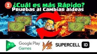 Comparación: Supercell ID vs Google Play Juegos ¿Cuál es Más Rápido en Cambiar de Aldeas?