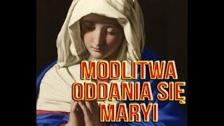 Modlitwa oddania się Maryi