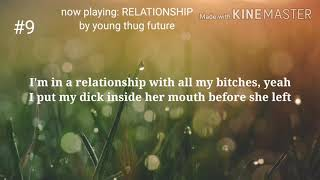 RELATIONSHIP by young thug future
