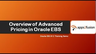Overview of Oracle EBS R12 Advanced Pricing