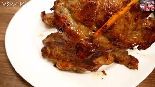THỊT NƯỚNG - Cách nướng Thịt KHÔNG cần Lò - 3 Món Cơm Canh cho bữa Cơm thường ngày by Vanh Khuyen
