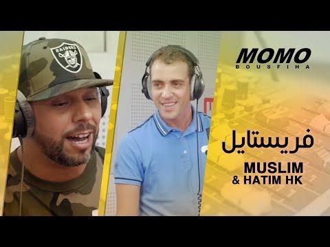 Muslim avec Momo - فريستايل Muslim & Hatim HK