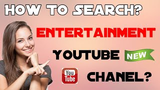 How To Search  Entertainment Youtube Channel... Ap Media