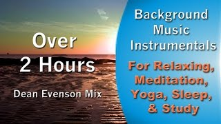 Background Music Instrumentals - For Relaxing, Meditation, Yoga, Sleep, Study.