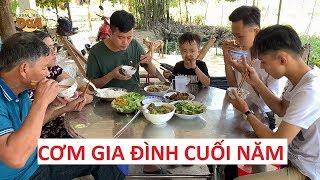 Bữa cơm cuối năm cùng cha mẹ với Khương Dừa là quý giá nhất!!!