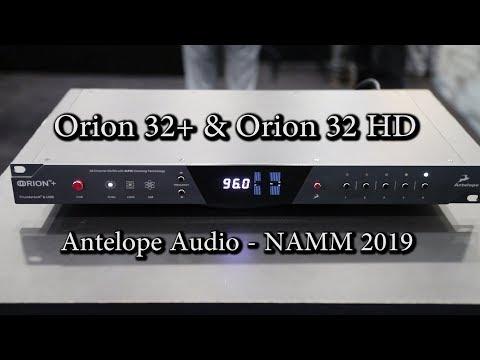 Antelope Audio Orion 32+ & Orion32 HD - NAMM 2019