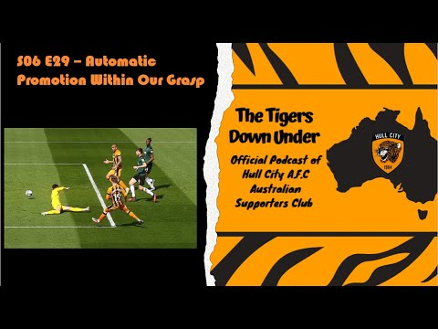 The Tigers Down Under S06 E29 - Automatic Promotion Within Our Grasp