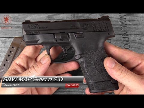 Smith & Wesson M&P Shield 2.0 Tabletop Review