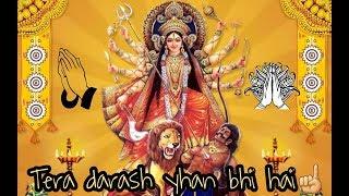 tera daras yhan bhi hai Whatsapp status | Navratri whatsapp status | Arjeet singh